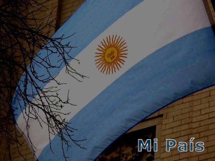 ARGENTINA <br />Mi País<br />
