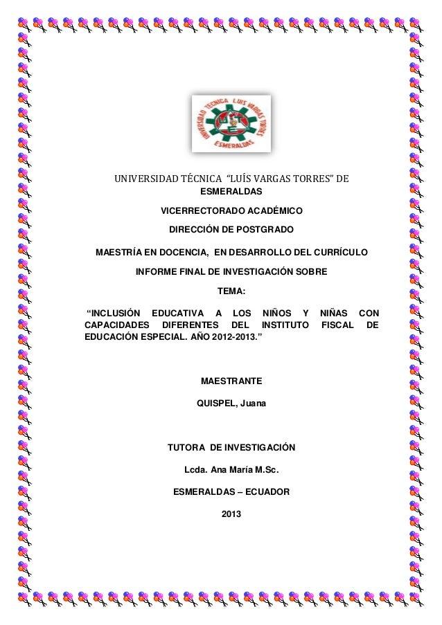 """UNIVERSIDAD TÉCNICA """"LUÍS VARGAS TORRES"""" DE                    ESMERALDAS            VICERRECTORADO ACADÉMICO             ..."""
