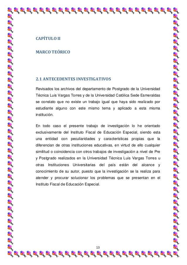CAPÍTULO IIMARCO TEÓRICO2.1 ANTECEDENTES INVESTIGATIVOSRevisados los archivos del departamento de Postgrado de la Universi...