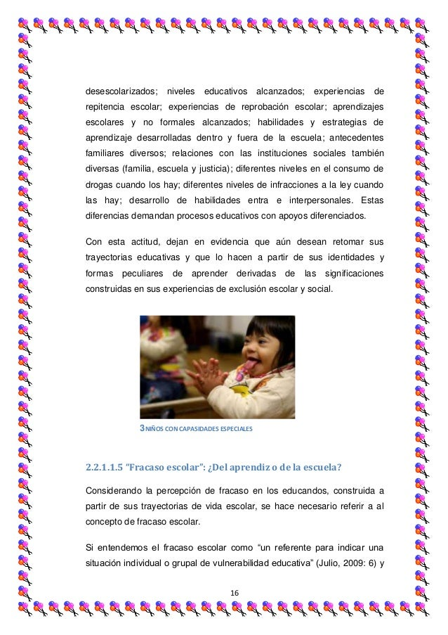 desescolarizados;     niveles   educativos        alcanzados;   experiencias   derepitencia escolar; experiencias de repro...