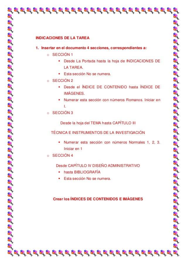 INDICACIONES DE LA TAREA1. Insertar en el documento 4 secciones, correspondientes a:      o SECCIÓN 1                Desd...