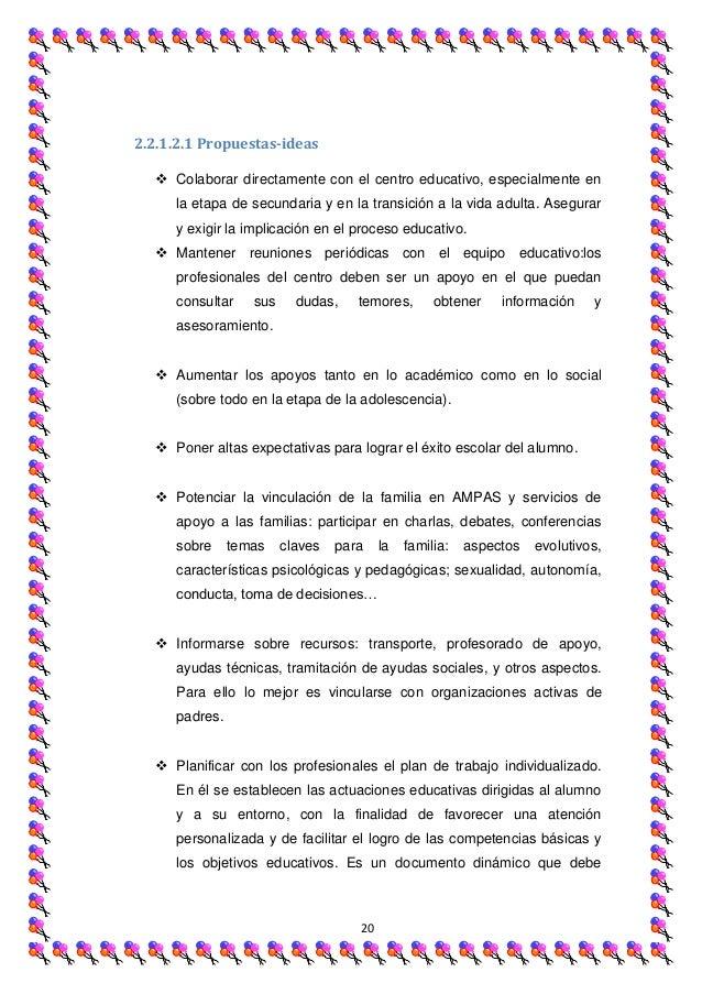 2.2.1.2.1 Propuestas-ideas   Colaborar directamente con el centro educativo, especialmente en     la etapa de secundaria ...