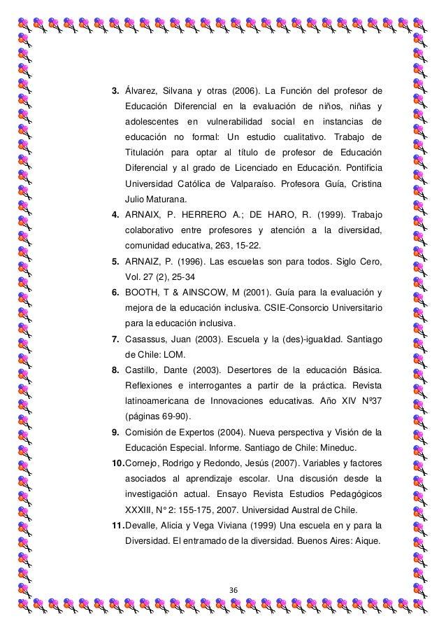 3. Álvarez, Silvana y otras (2006). La Función del profesor de   Educación Diferencial en la evaluación de niños, niñas y ...