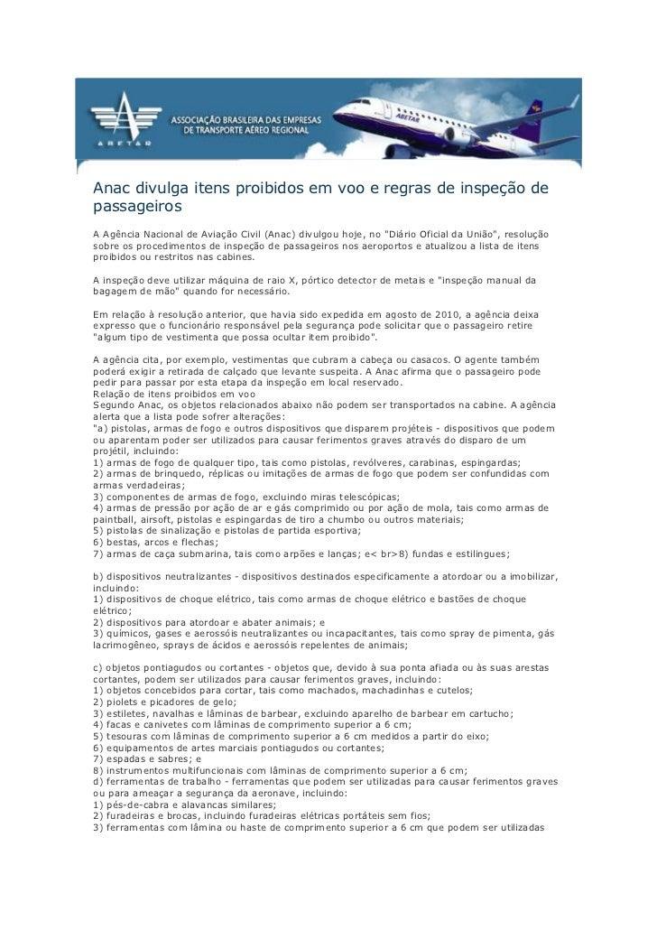 Anac divulga itens proibidos em voo e regras de inspeção depassageirosA Agência Nacional de Aviação Civil (Anac) divulgou ...