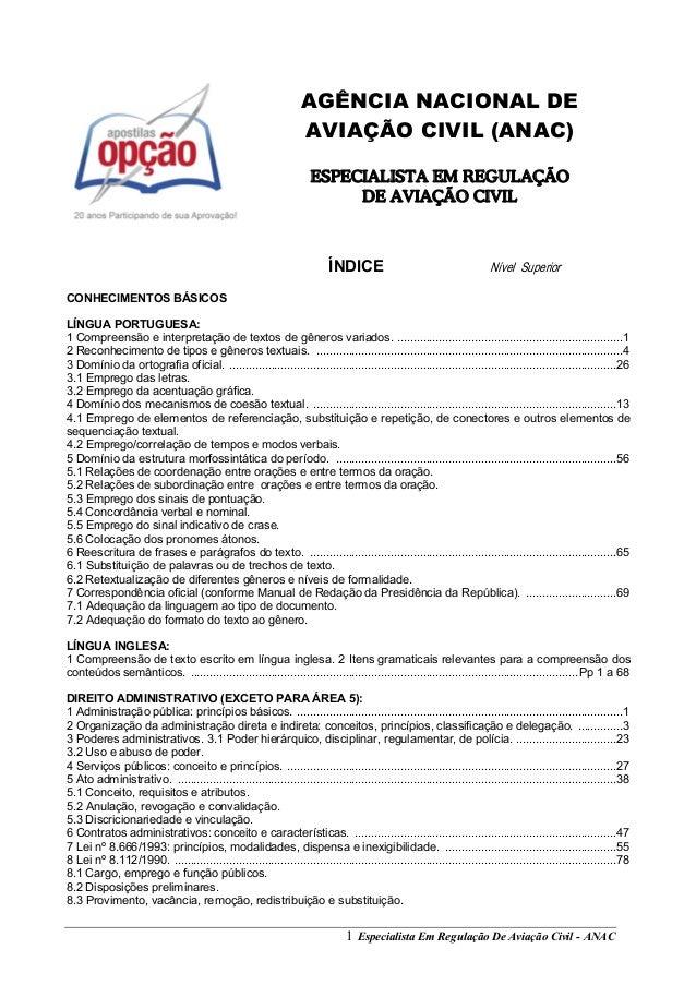 Especialista Em Regulação De Aviação Civil - ANAC1 AGÊNCIA NACIONAL DE AVIAÇÃO CIVIL (ANAC) ESPECIALISTA EM REGULAÇÃO DE A...