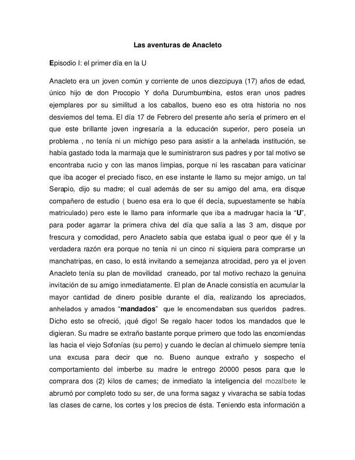 Las aventuras de AnacletoEpisodio I: el primer día en la UAnacleto era un joven común y corriente de unos diezcipuya (17) ...