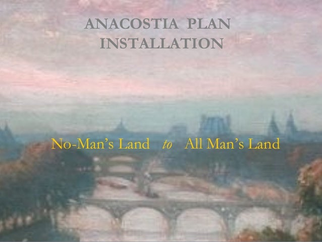 ANACOSTIA PLAN INSTALLATION BURASWORKS * OPEN URBAN DESIGN STUDIO WASHINGTON DC * NATIONAL CIVIC ART SOCIETY ANACOSTIA PLA...