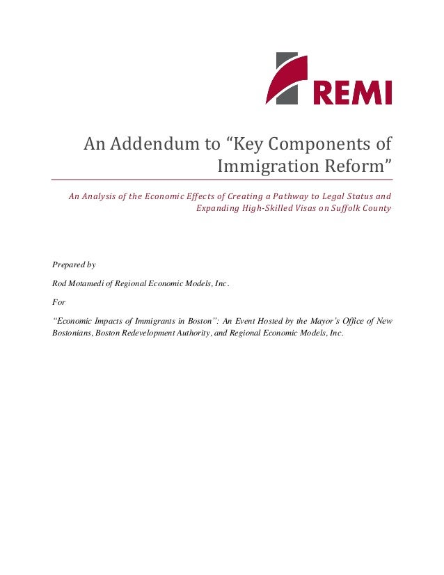 """An Addendum to """"Key Components of Immigration Reform"""" An Analysis of the Economic Effects of Creating a Pathway to Legal S..."""