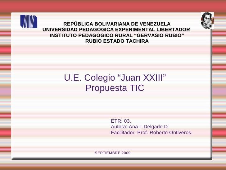"REPÚBLICA BOLIVARIANA DE VENEZUELA UNIVERSIDAD PEDAGÓGICA EXPERIMENTAL LIBERTADOR   INSTITUTO PEDAGÓGICO RURAL ""GERVASIO R..."
