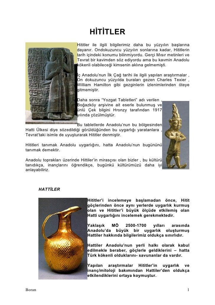 HİTİTLER                            Hititler ile ilgili bilgilerimiz daha bu yüzyılın başlarına                           ...