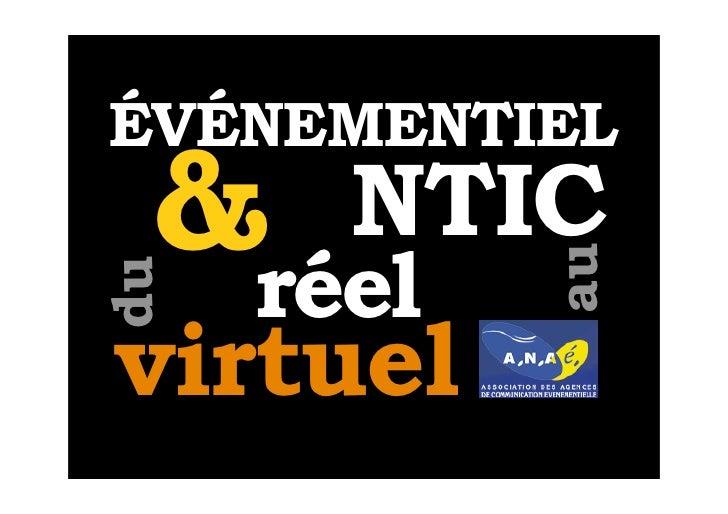 ÉVÉNEMENTIEL  &réel      NTIC             au du    virtuel