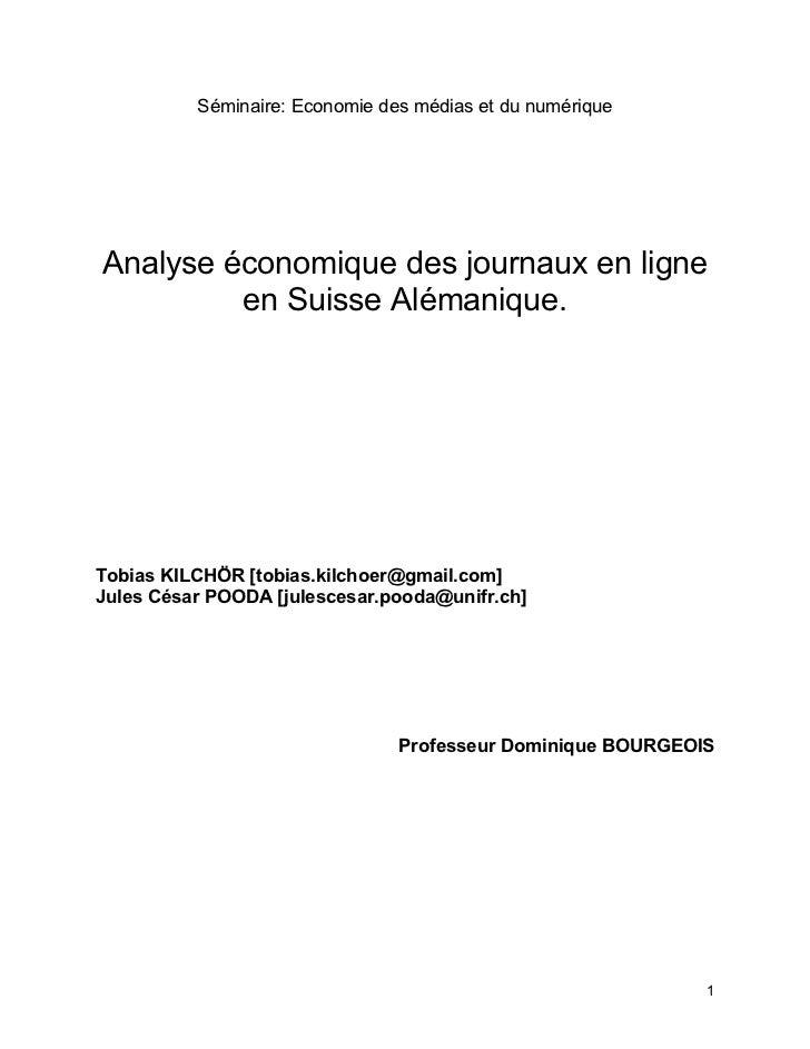 Séminaire: Economie des médias et du numériqueAnalyse économique des journaux en ligne         en Suisse Alémanique.Tobias...