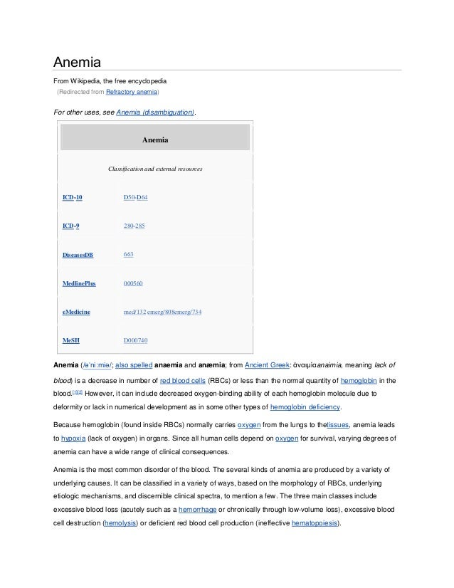 Anemia From Wikipedia, the free encyclopedia (Redirected from Refractory anemia) For other uses, see Anemia (disambiguatio...