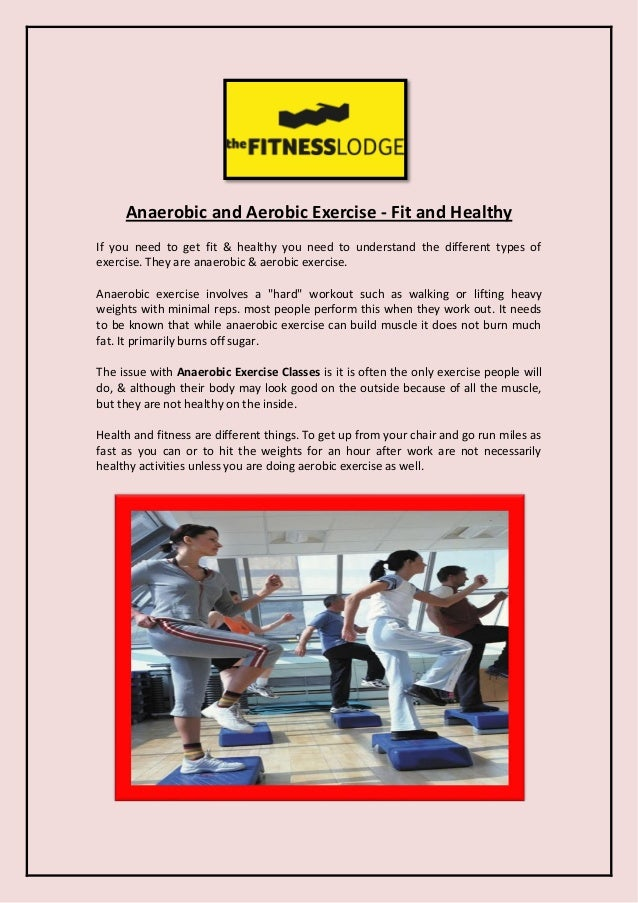 Anaerobic and Aerobic Exercise - Fit and Healthy