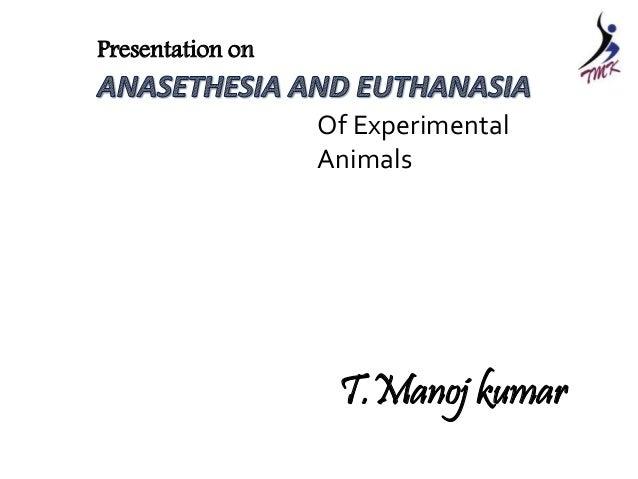 T.Manoj kumar Of Experimental Animals Presentation on