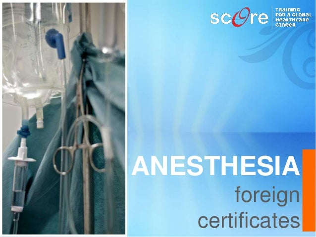 ANESTHESIA foreign certificates