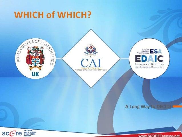 Anaesthesia International Certificates FRCA, MCAI & EDAIC -Orientation Slide 2