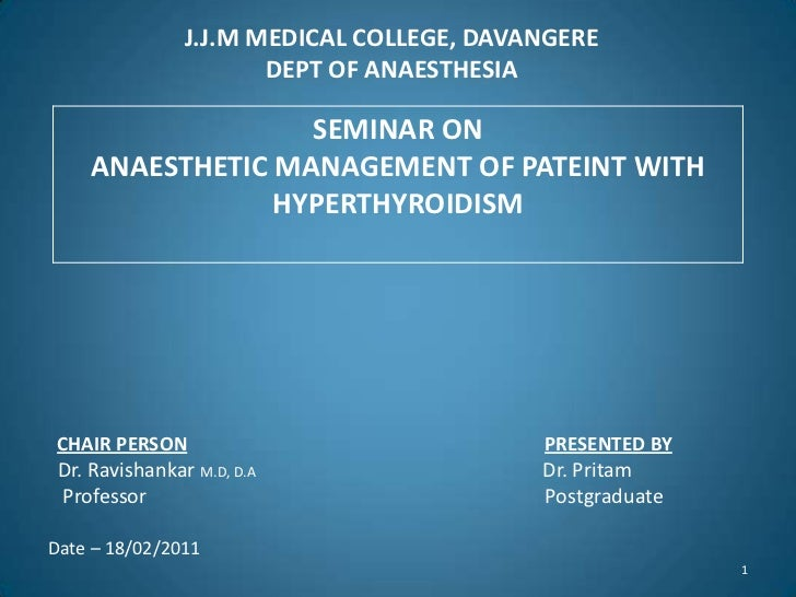 J.J.M MEDICAL COLLEGE, DAVANGEREDEPT OF ANAESTHESIA<br />CHAIR PERSONPRESENTED BY<br />  Dr. RavishankarM.D, D.A          ...