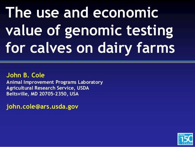 John B. Cole Animal Improvement Programs Laboratory Agricultural Research Service, USDA Beltsville, MD 20705-2350, USA joh...
