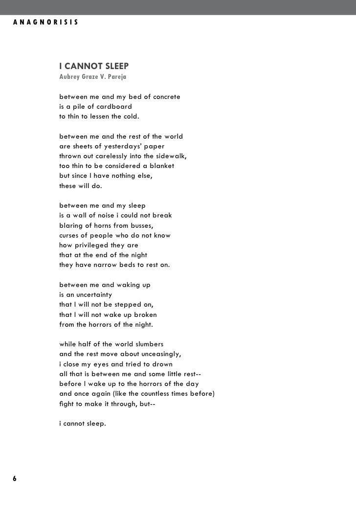 ANAGNORISIS       I CANNOT SLEEP       Aubrey Graze V. Pareja       between me and my bed of concrete       is a pile of c...