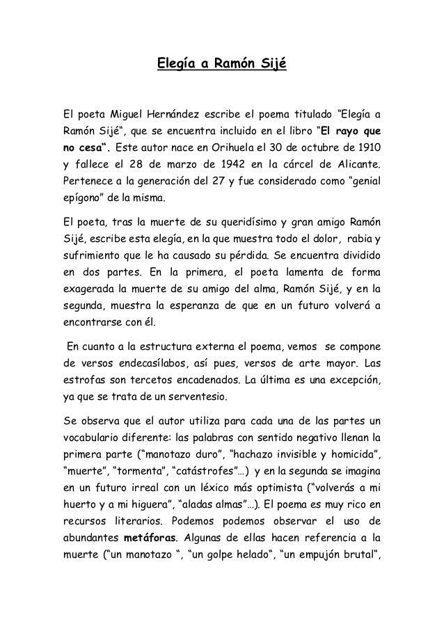 """Elegía a Ramón Sijé  El poeta Miguel Hernández escribe el poema titulado """"Elegía a Ramón Sijé"""", que se encuentra incluido ..."""