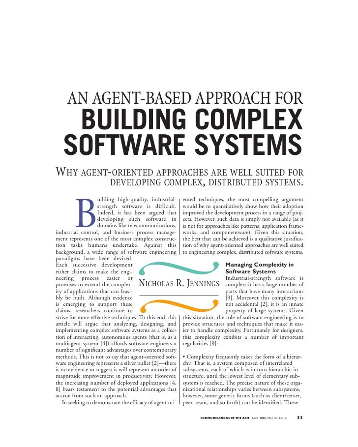 AN AGENT-BASED APPROACH FOR    BUILDING COMPLEX   SOFTWARE SYSTEMSWHY AGENT-ORIENTED APPROACHES ARE WELL SUITED FOR       ...