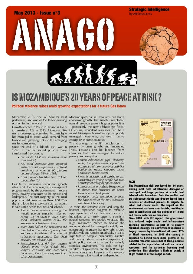ANAGO May 2013 - Issue n°3  Strategic Intelligence by Afrikasources  IS MOZAMBIQUE'S 20 YEARS OF PEACE AT RISK ? Political...