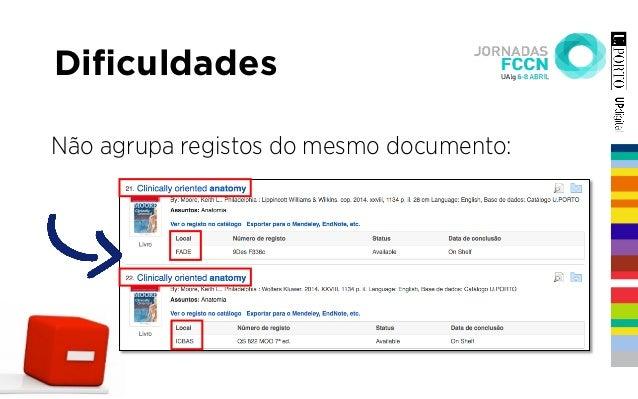Dificuldades Não agrupa registos do mesmo documento: