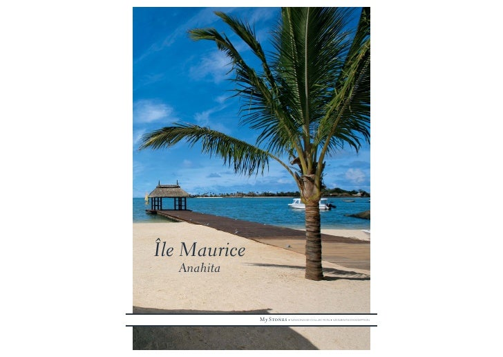 Île Maurice   Anahita                 My Stones • MAISONS DE COLLECTION • MOMENTS D'EXCEPTION