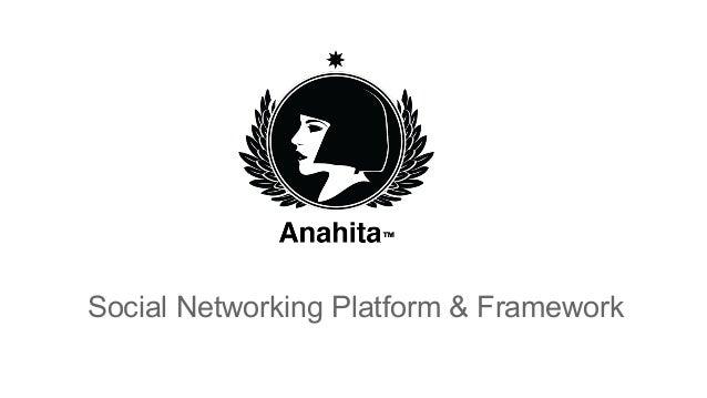 Social Networking Platform & Framework