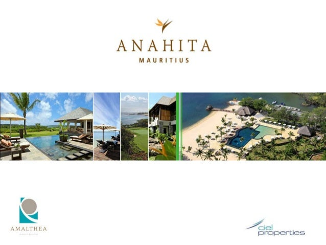 Contents           PART I – Ciel Group           PART II – Investing in Mauritius           PART III – Anahita Mauritius  ...