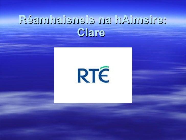 Réamhaisneis na hAimsire: Clare
