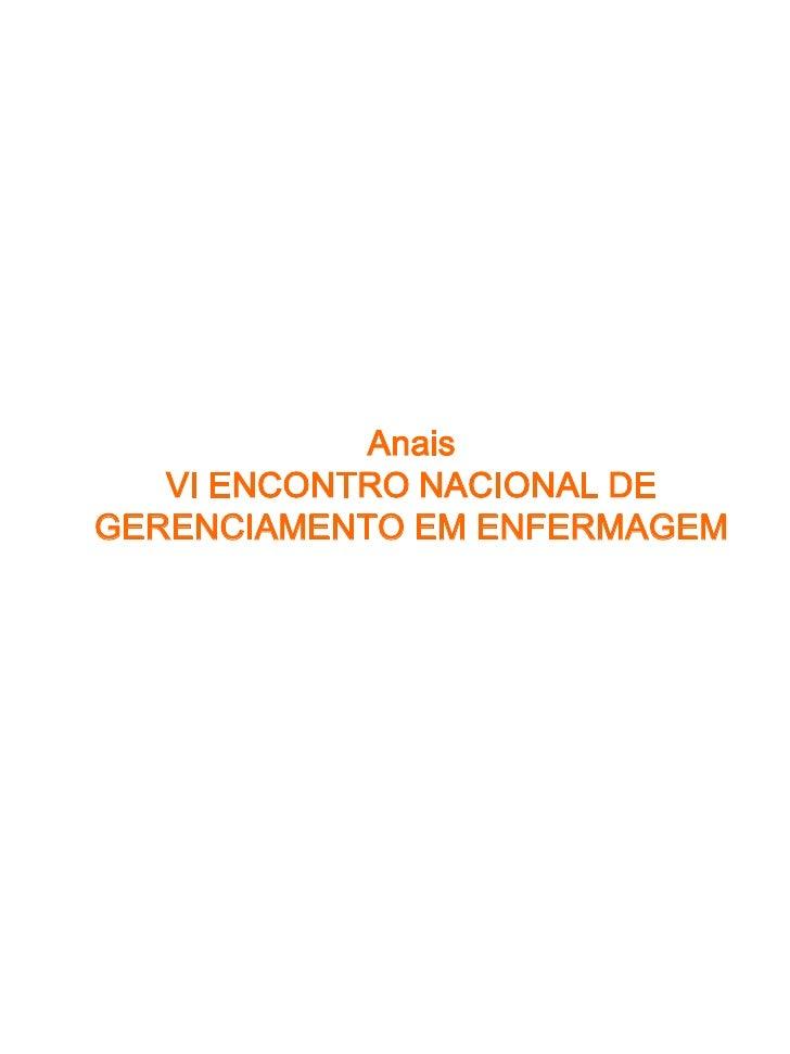 Anais   VI ENCONTRO NACIONAL DEGERENCIAMENTO EM ENFERMAGEM