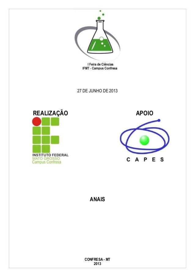 27 DE JUNHO DE 2013  REALIZAÇÃO  APOIO  ANAIS  CONFRESA - MT 2013