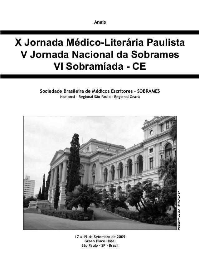 Anais ANAISdaXJornadaMédico-LiteráriaPaulista-SÃOPAULO-SP-2009 APOIO INSTITUCIONAL REALIZAÇÃO Sociedade Brasileira de Médi...