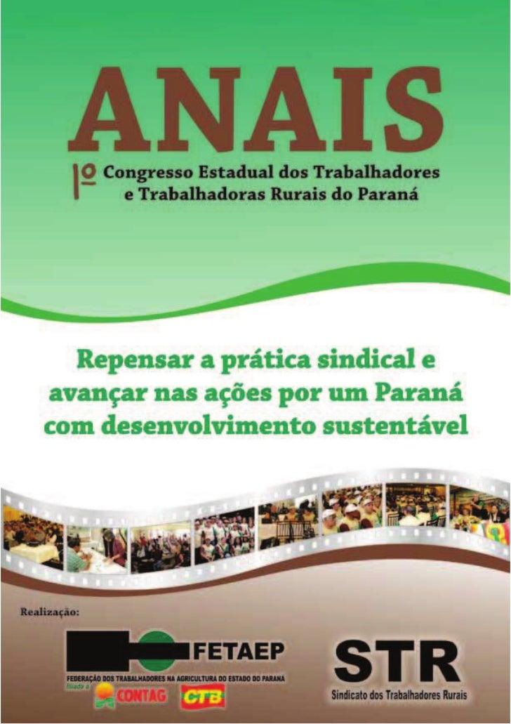 ANAIS   1º Congresso Estadual dos Trabalhadores          -        e Trabalhadoras Rurais do Paraná                        ...