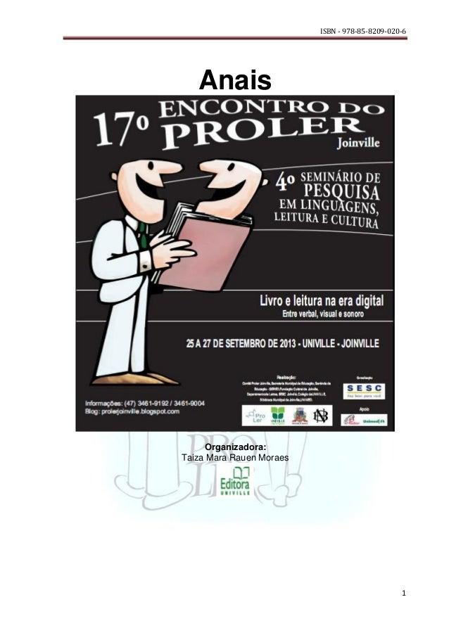 ISBN - 978-85-8209-020-6  Anais  Organizadora: Taiza Mara Rauen Moraes  1