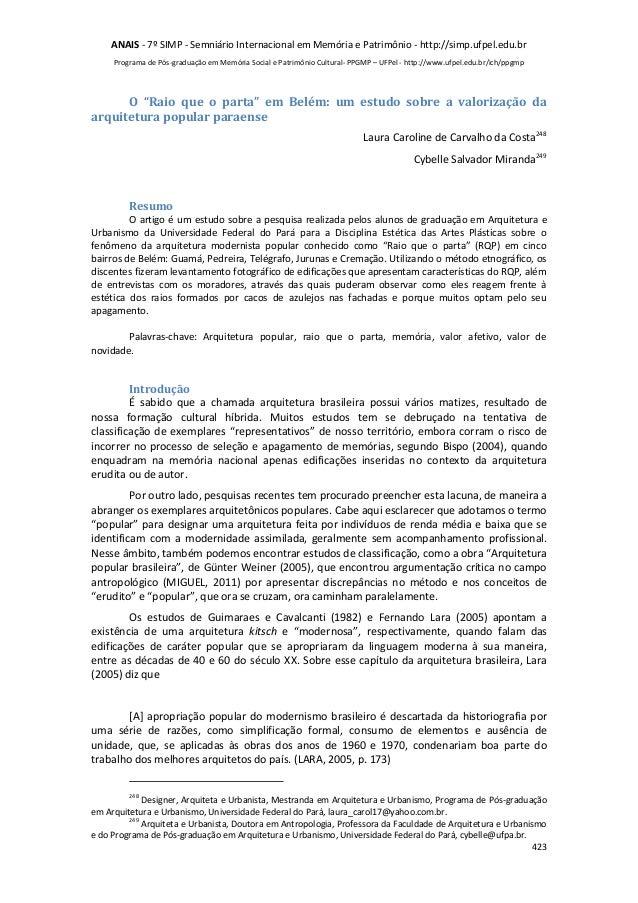 ANAIS - 7º SIMP - Semniário Internacional em Memória e Patrimônio - http://simp.ufpel.edu.br  Programa de Pós-graduação em...
