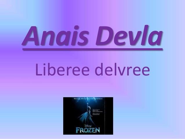 Anais Devla Liberee delvree