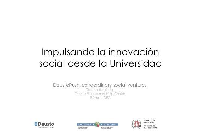 Impulsando la innovación social desde la Universidad 14/02/20 14 1EExtraordinary social venturesxtraordinary social ventur...