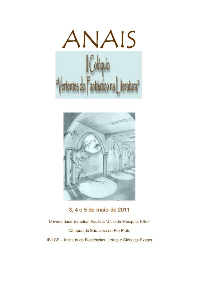 """ANAIS            3, 4 e 5 de maio de 2011 Universidade Estadual Paulista """"Júlio de Mesquita Filho""""            Câmpus de Sã..."""