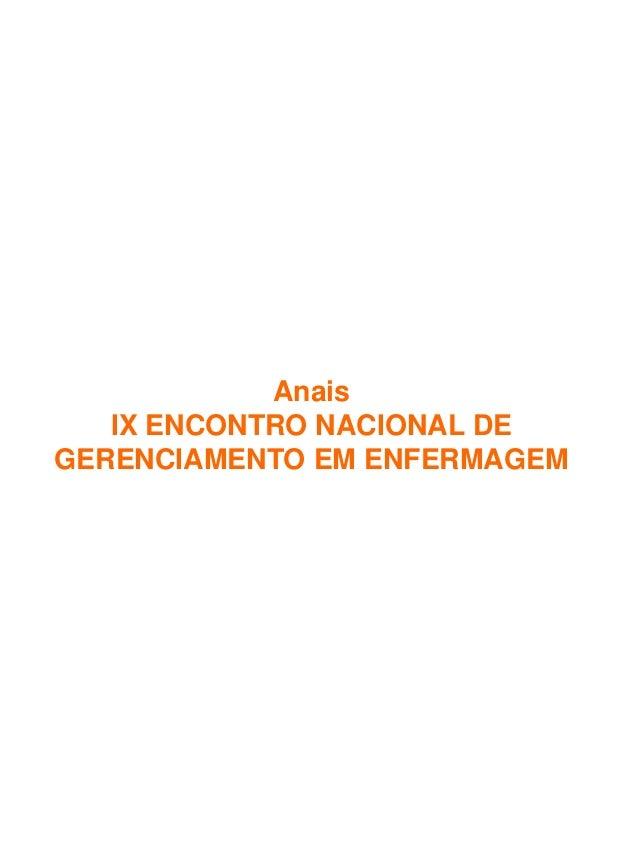 Anais IX ENCONTRO NACIONAL DE GERENCIAMENTO EM ENFERMAGEM