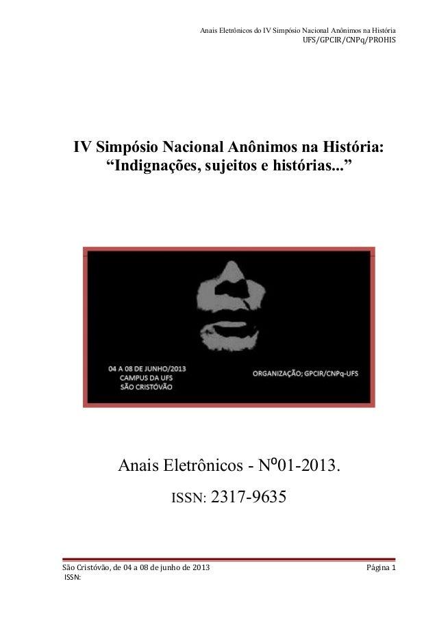 Anais Eletrônicos do IV Simpósio Nacional Anônimos na História UFS/GPCIR/CNPq/PROHIS IV Simpósio Nacional Anônimos na Hist...