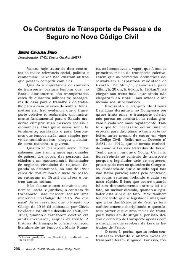 """206 - Anais do """"EMERJ Debate o Novo Código Civil"""" Os Contratos de Transporte de Pessoa e de Seguro no Novo Código Civil 66..."""