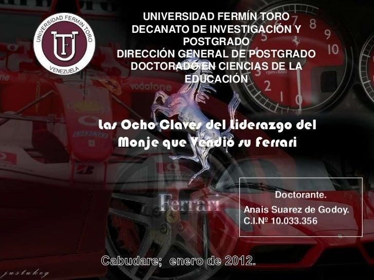 UNIVERSIDAD FERMÍN TORO     DECANATO DE INVESTIGACIÓN Y             POSTGRADO  DIRECCIÓN GENERAL DE POSTGRADO    DOCTORADO...