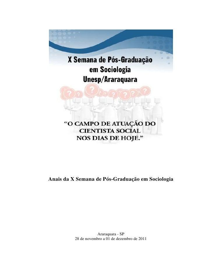 Anais da X Semana de Pós-Graduação em Sociologia                      Araraquara - SP          28 de novembro a 01 de deze...