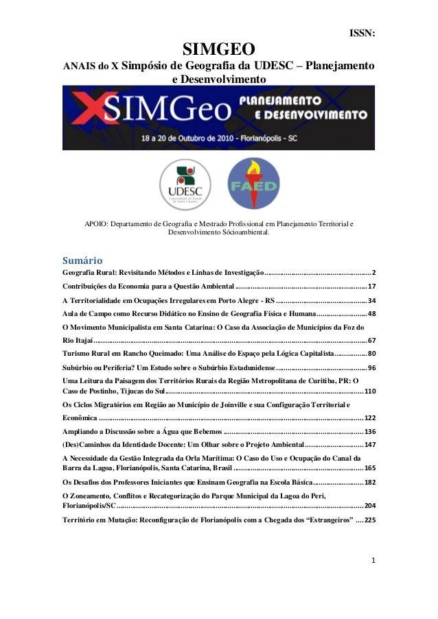 1 ISSN: SIMGEO ANAIS do X Simpósio de Geografia da UDESC – Planejamento e Desenvolvimento APOIO: Departamento de Geografia...