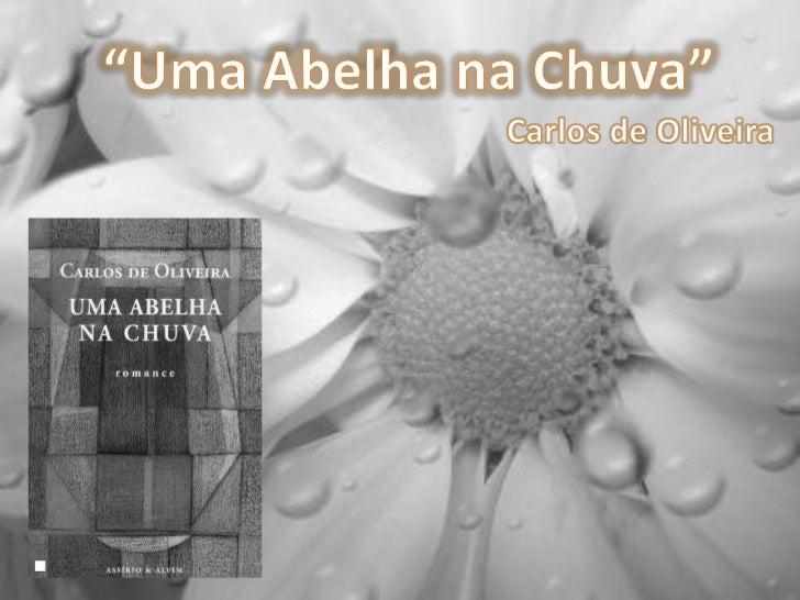 Autor: Carlos de Oliveira;Editora:ASSIRIO & ALVIM;1ª edição: 1953Ano de edição:Agosto de 2007