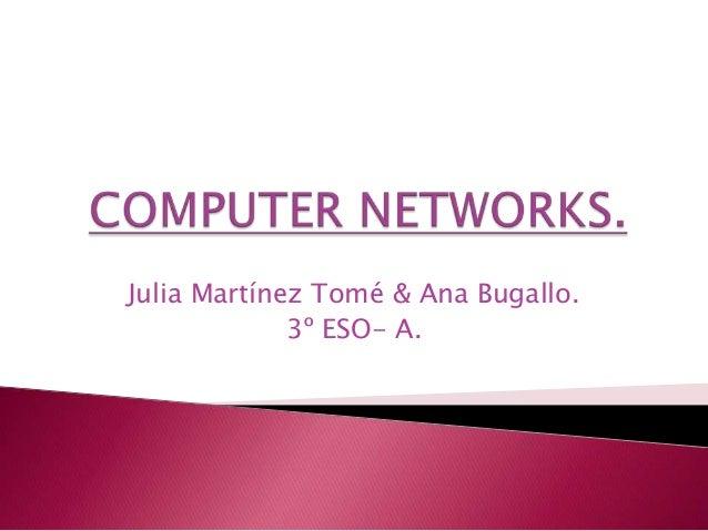 Julia Martínez Tomé & Ana Bugallo.3º ESO- A.
