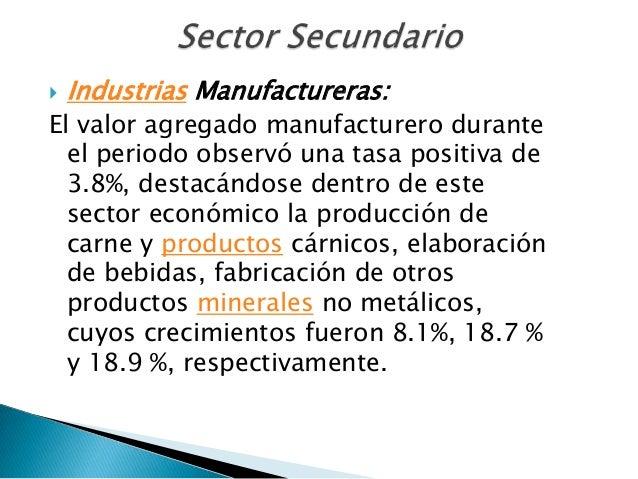   El sector comercial presentó un crecimiento    anual de 7.0%, explicado por el    comportamiento del comercio al por m...